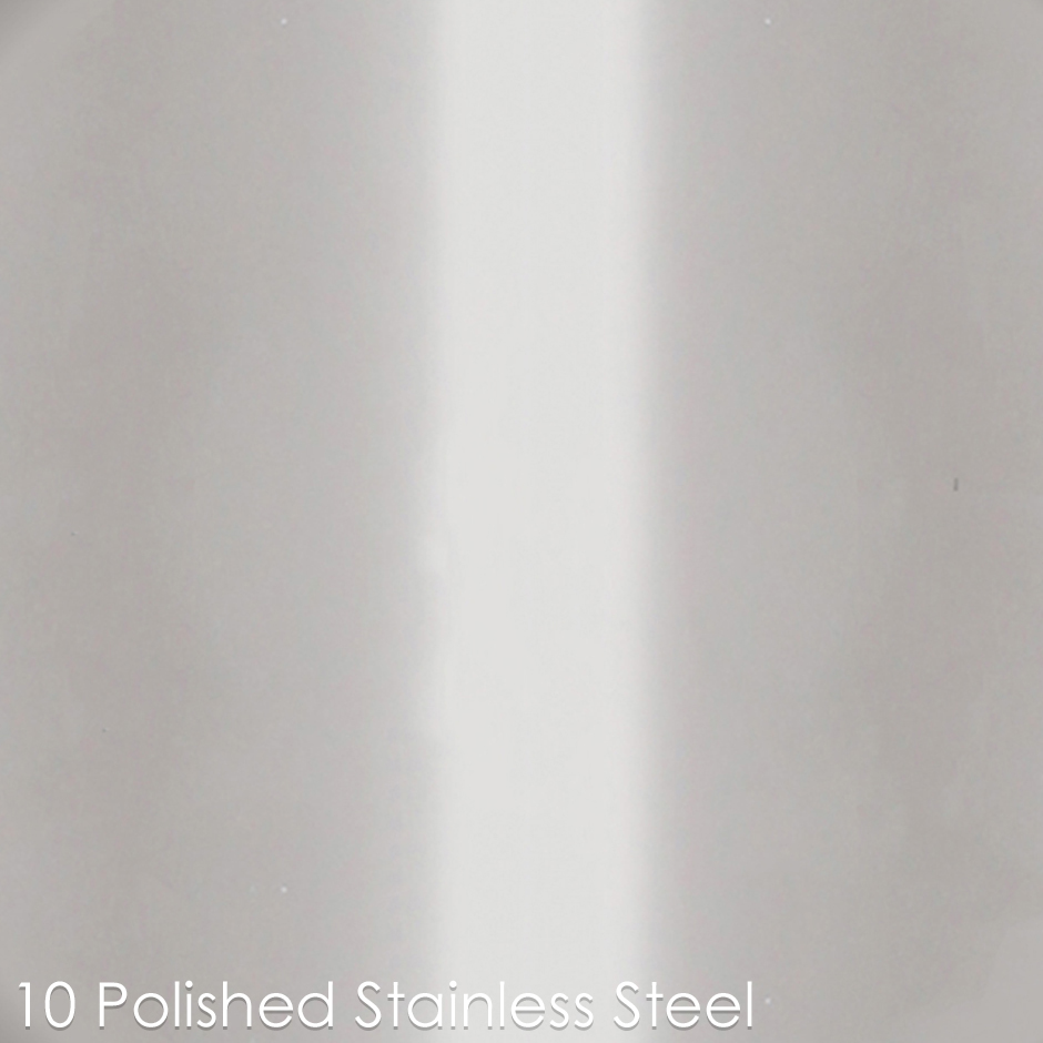 10 - polished stainless steel